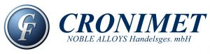 CRONIMET NOBLE ALLOYS Handelsges. mbH