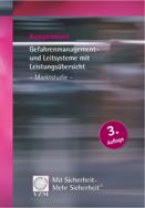 Kompendium Gefahrenmanagement- und Leitsysteme mit Leistungsübersicht - Marktstudie -