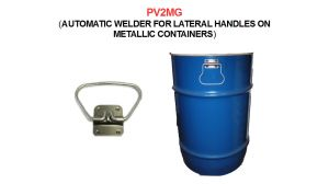PV2MG (Automatic welder for lateral handles on metallic containers)