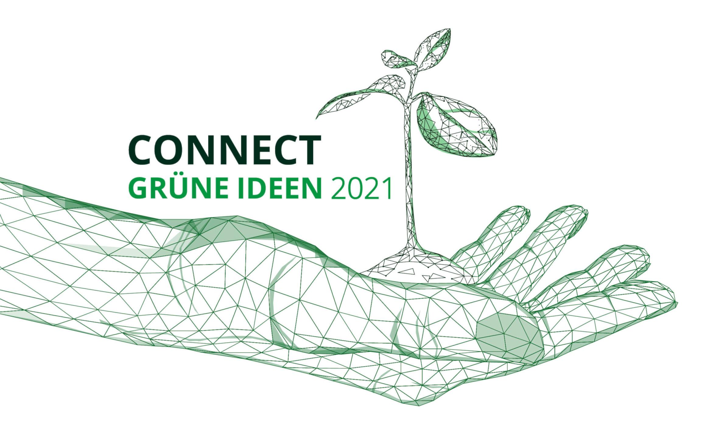 CONNECT – GRÜNE IDEEN 2021