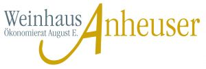 Weinhaus Ökonomierat August E. Anheuser GmbH & Co. KG