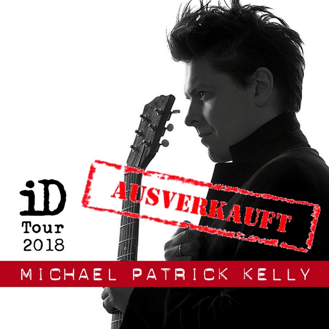Grugahalle News Michael Patrick Kelly Id Tour Am 23062018